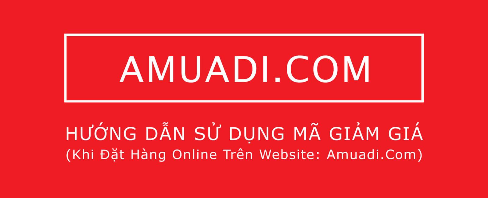 Hướng dẫn sử dụng mã giảm giá tại Amuadi.com mua máy hút bụi dọn dẹp nhà cửa ngày Tết